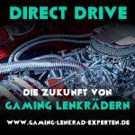 Direct Drive – Die Zukunft von Gaming Lenkraedern